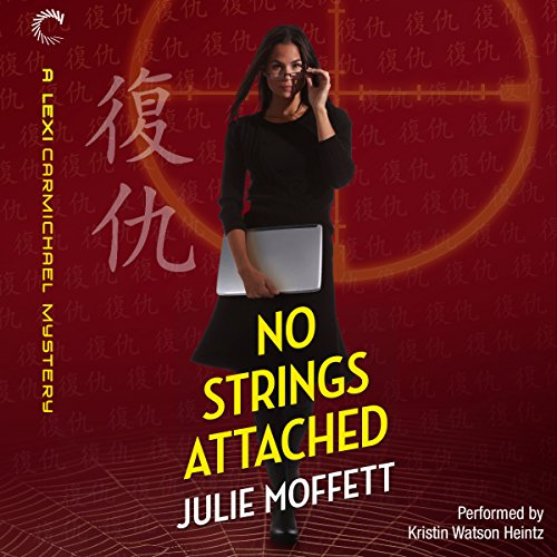 No Strings Attached: A Lexi Carmichael Mystery, Book 8