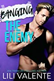 Banging the Enemy: An enemies to lovers romance (THE BANGOVER SERIES Book 3)