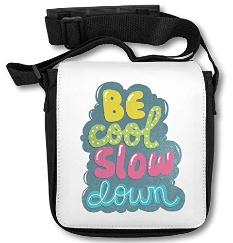 Be Cool Slow Down T-Shirt Schultertasche