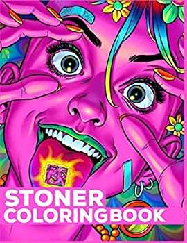 stoner coloring book  stoner coloring pages for adults high quality 2021