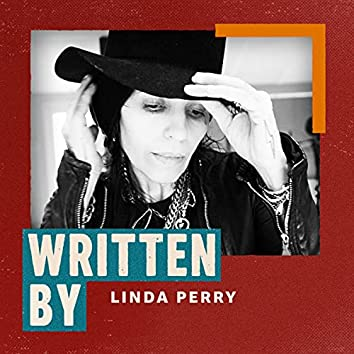 Written By Linda Perry