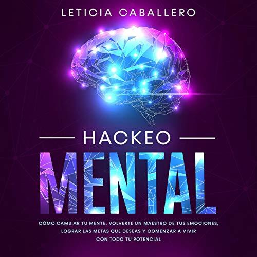 Hackeo Mental [Mental Hacking] Titelbild