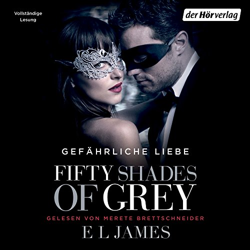 Fifty Shades of Grey 2: Gefährliche Liebe audiobook cover art