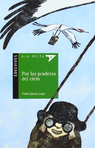 Por las praderas del cielo: 86 (Ala Delta - Serie verde)