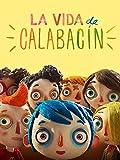 La vida de Calabacín...