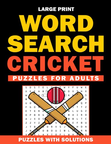 Large print Word Search Cricket Puzzles for Adults: Cricket Word Search Book for Adults with a Huge Supply and Solutions of Puzzles (Word Search: Fun Exercise For Your Brain)