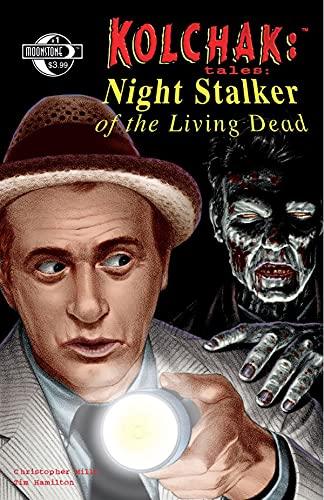 Kolchak Tales: Night Stalker of the Living Dead #1 (of 3) (English Edition)