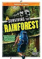 Surviving the Rainforest (Survival Stories)