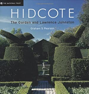 Hidcote: The Garden and Lawrence Johnston