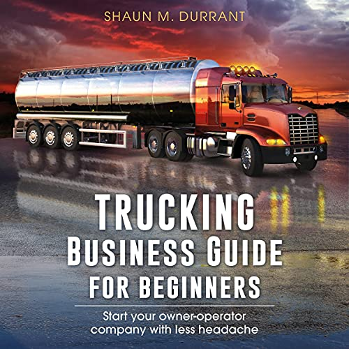 Trucking Business Guide for Beginners cover art