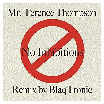No Inhibitions (Blaq Tronic Remix)