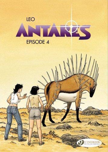 Episode 4: Antares Vol. 4 (Leo Aldebaran) by Aldebaran, Leo (2013) Paperback
