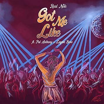 Got Me Like (feat. Pat Anthony & Layzie Bone)