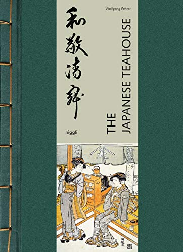 The Japanese Teahouse (NIGGLI EDITIONS)