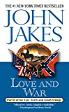 """LOVE & WAR: Part Two of the Epic """"North and South"""" Trilogy: 2"""