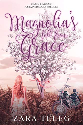 Magnolia's Fall From Grace: A Southern Small Town Coming of Age Summer MC Romance (Stained Souls MC) (English Edition)