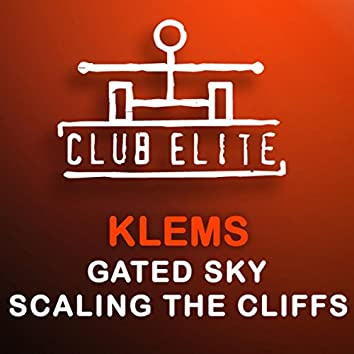 Gated Sky / Scaling The Cliff