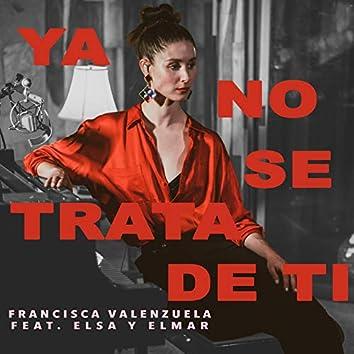 Ya No Se Trata de Ti (Acoustic Version)