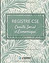 Registre Comité Social et Économique  CSE : v2-6 Format large | Conforme aux articles L2315-21 à L2315-22 du Code du Travail | 21,59cm x 27,94cm | fond vert clair feuilles et fleurs vertes