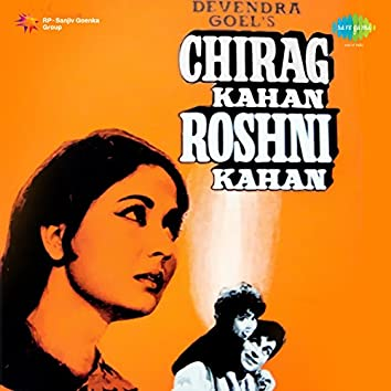 Chirag Kahan Roshni Kahan (Original Motion Picture Soundtrack)