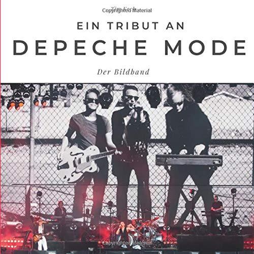 Ein Tribut an Depeche Mode: Der Bildband: Der Bildband. Sonderausgabe, verfügbar nur bei Amazon