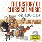 The History of Classical Music-from Gregorian Chant to Górecki