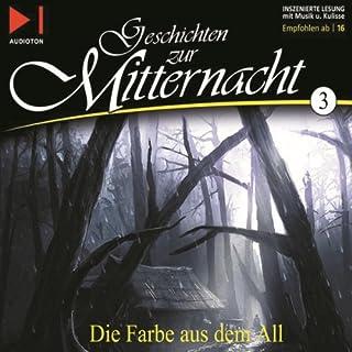 Die Farbe aus dem All     Geschichten zur Mitternacht 3              Autor:                                                                                                                                 H. P. Lovecraft                               Sprecher:                                                                                                                                 Ernst Meincke                      Spieldauer: 1 Std. und 42 Min.     111 Bewertungen     Gesamt 4,5