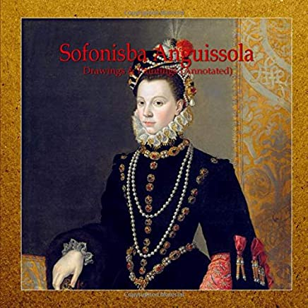 sofonisba anguissola drawings paintings annotated