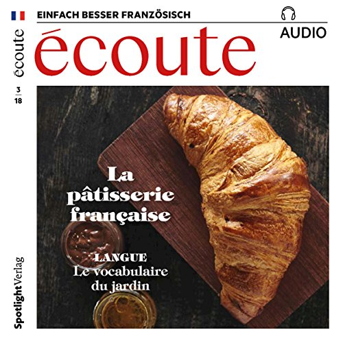 Écoute Audio - La pâtisserie française. 3/2018     Französisch lernen Audio - Die französische Patisserie              By:                                                                                                                                 div.                               Narrated by:                                                                                                                                 div.                      Length: 1 hr and 1 min     Not rated yet     Overall 0.0
