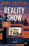 Reality Show: Roman von Anne Freytag