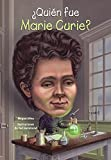 Quien Fue Marie Curie? (Who Was Marie Curie?) (Turtleback School & Library Binding Edition) (Spanish Edition)