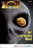 Ian Rolf Hill, Jana Paradigi: Maddrax - Folge 456 - Der verbotene Mond