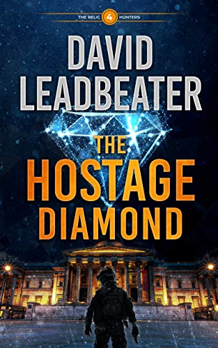 The Hostage Diamond (The Relic Hunters Book 4)