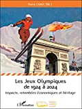 Les jeux olympiques de 1924 à 2024: Impacts, retombées économiques et héritage