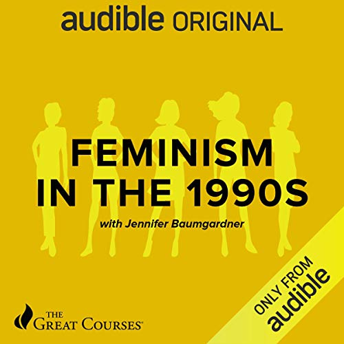 Feminism in the 1990s