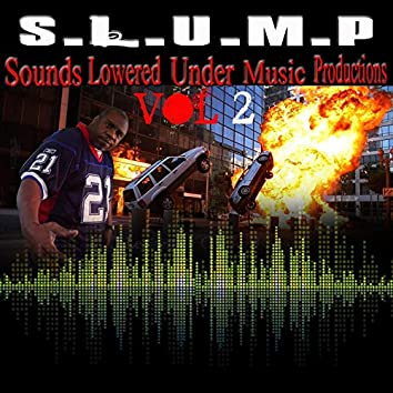 S.LU.M.P Sounds Lowered Under Music Productions Vol2