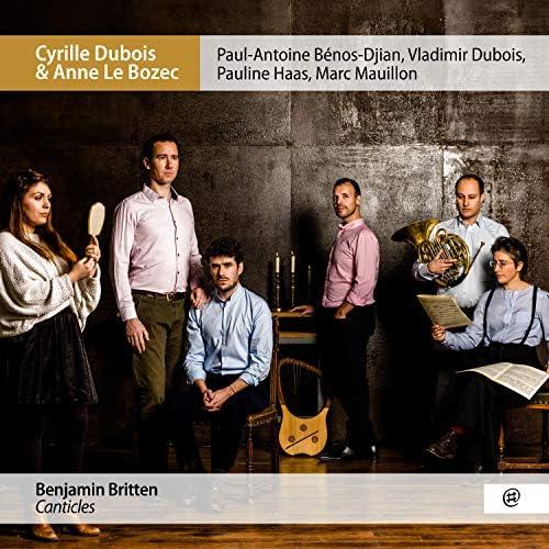 Cyrille Dubois, Anne Le Bozec, Paul-Antoine Benos-Djian, Vladimir Dubois, Pauline Haas & Marc Mauillon