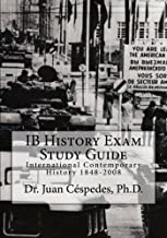 IB History Exam Study Guide: International Contemporary History 1848-2008