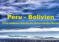Peru - Bolivien. Eine suedamerikanische Zwei-Laender-Reise (Wandkalender 2022 DIN A2 quer): Eine Kultur- und Trekkingreise durch Peru und Bolivien (Monatskalender, 14 Seiten )