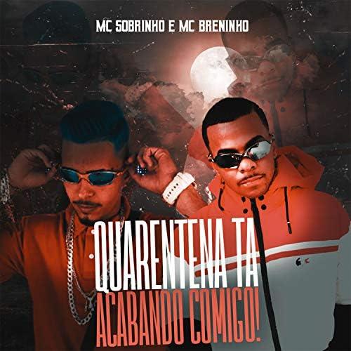 mc breninho & Mc Sobrinho