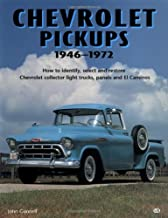 Chevrolet Pickups, 1946-1972: How to Identify, Select and Restore Chevrolet Collector Light Trucks (Motorbooks Workshop)