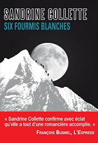 Six fourmis blanches (Sueurs froides) (French Edition) by [Sandrine Collette]