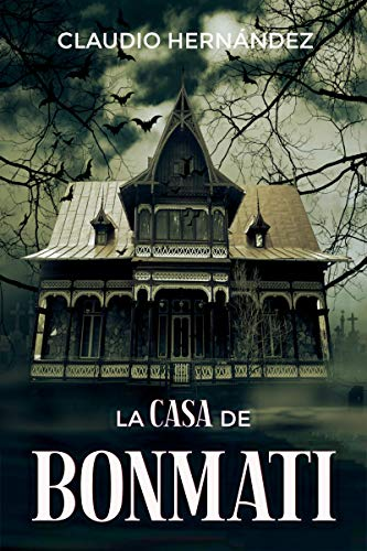 La casa de Bonmati: Segunda edición 2019 eBook: Hernández, Claudio, Can Stock Photo, twindesigner, Maldonado, Sheila: Amazon.es: Tienda Kindle