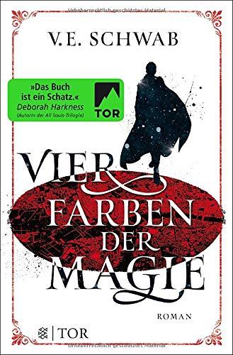 Vier Farben der Magie: Roman (Weltenwanderer, Band 1)