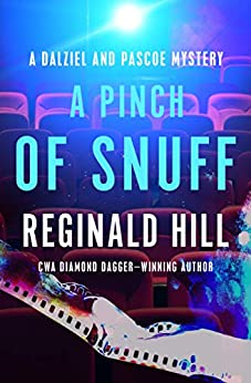 A Pinch of Snuff (The Dalziel and Pascoe Mysteries Book 5) by [Reginald Hill]