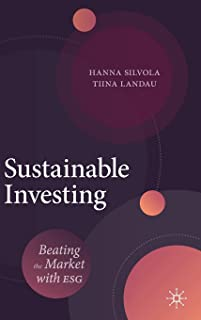 Sustainable Investing: Beating the Market with ESG