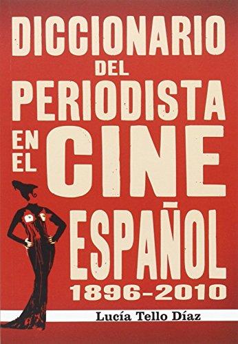 Diccionario del periodista en el cine...