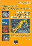 T2 - Découvrir la vie sous-marine mer rouge, Océans Indien et Pacifique