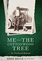 Me and the Cottonwood Tree: An Untethered Boyhood