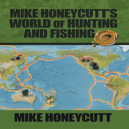 Page de couverture de Mike Honeycutt's World of Hunting and Fishing